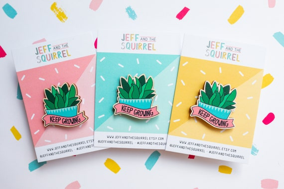 Succulent Plant Wooden Pin Badge - Keep Growing Positive Pin - Eco-Friendly Pin Badge - Lapel Cactus Brooch - Birthday Gift for Plant Lovers