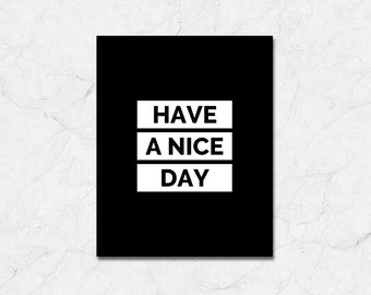 """It/'s A Nice Day PLEASE DON/""""T TRASH IT UP  Aluminum Novelty 8/"""" x 12/"""" Sign"""
