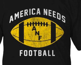 America Needs Football T-Shirt