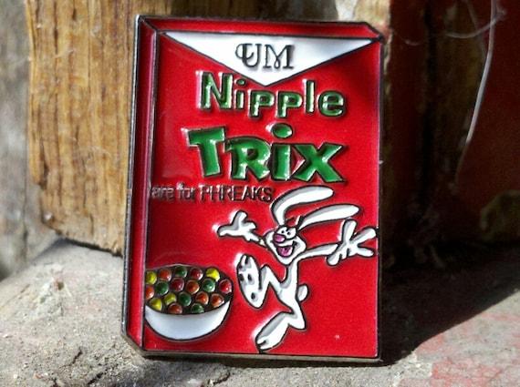 Nipple Trix - UM - Trix are for Kids - Lapel Pin