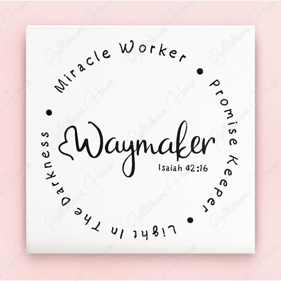 Waymaker Phrase Christian Religion Svg Cricut Silhouette Etsy