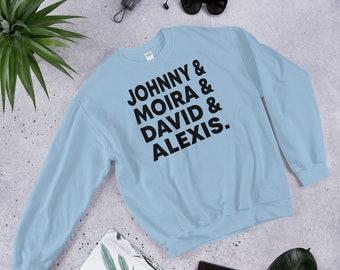 Johnny Moira David Alexis Unisex sweatshirt, Rose Family Names, rosebud motel