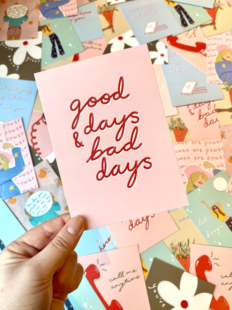 Good days /& bad days self love - Postcard quote