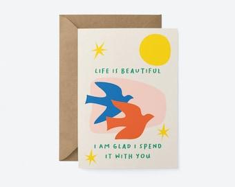 Life is beautiful, Love & anniversary card