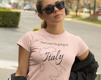Next year I'm going to Italy tee shirt - a preshrunk crew neck t shirt with short sleeves and made with 100% Airlume cotton.