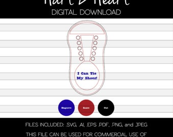 I Can Tie My Shoes | Digital Download | Learn | Silhouette | Svg | How To Tie My Shoes |