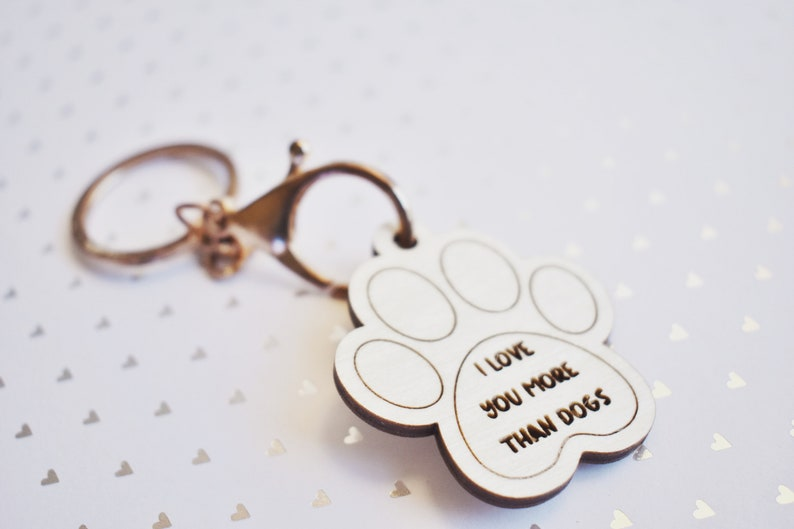 I Love You More Than Dogs keychain SVG file PDF file Valentines Day Keychain file for Glowforge users