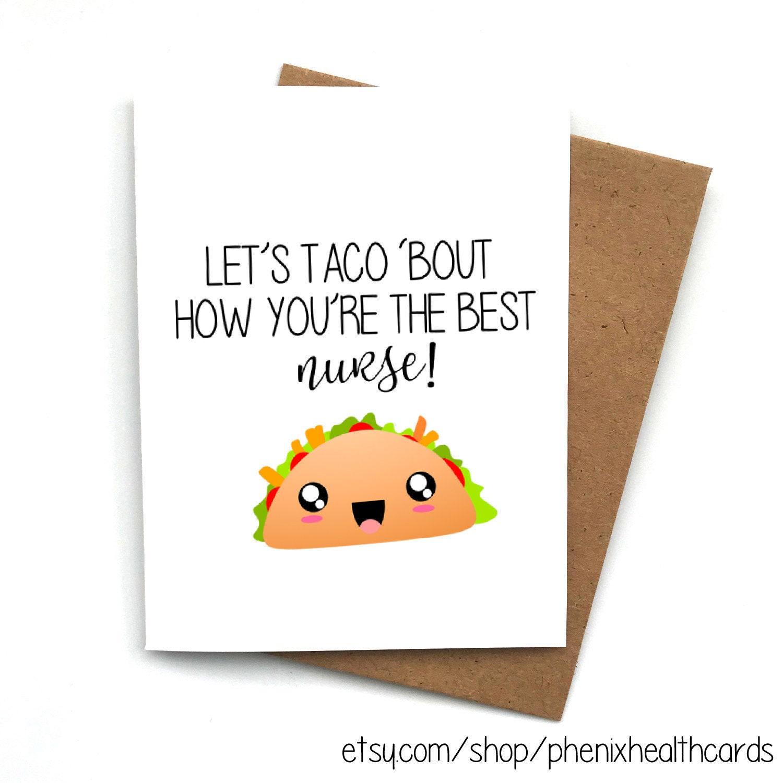 Greeting Card TACO, Best Doctor Ever,Funny Nurse Card, Caregiver, Best  Nurse Card, Funny Pun Nurse Card, Nurses Appreciation Week Gift