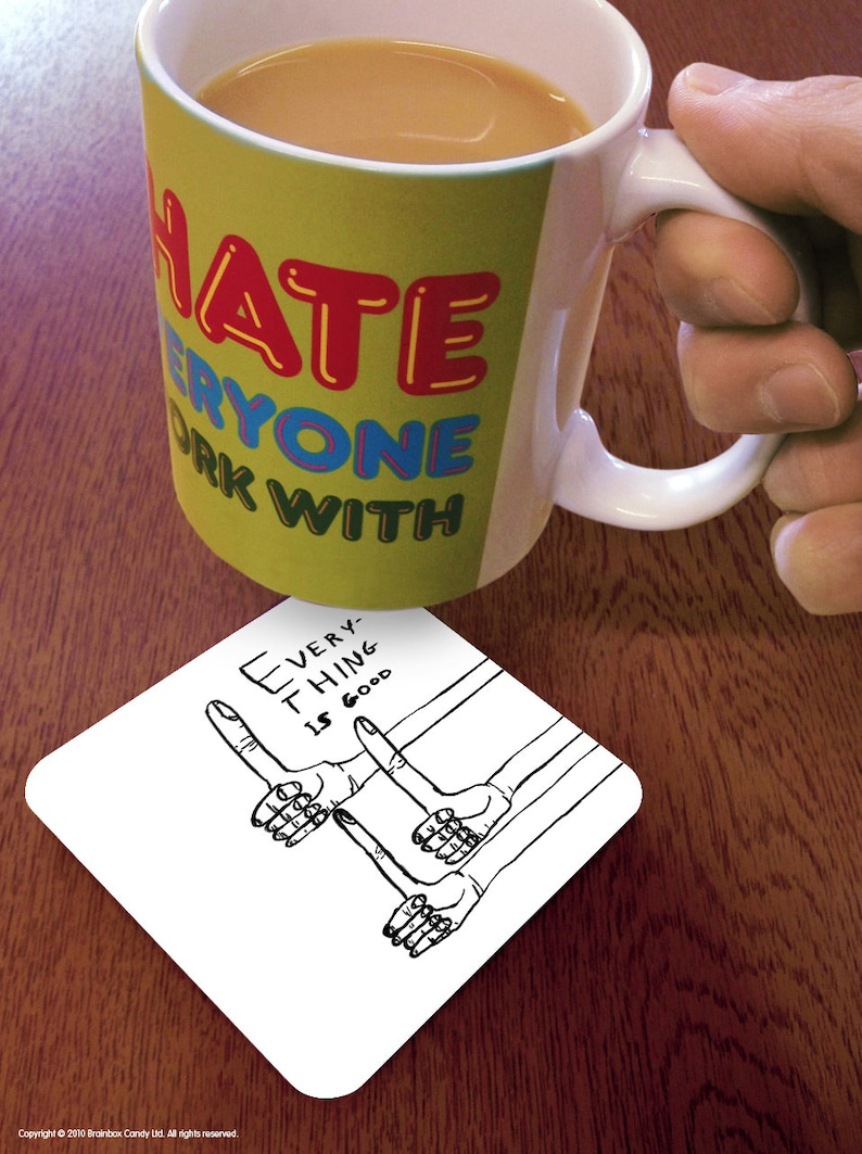 Art Drawing Cartoon Cheap Present For Him Her Friend Bestie Colleague David Shrigley Everything Is Good Coaster Funny Quirky Gift