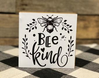 Bee Kind Wood Honey Bee Sign 10x10\u201d