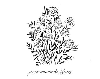 PRINT - I'm covering you with flowers