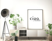 Ciao Bella, Wall Print, A4 Print, Typography, Poster, Wall Art, Home Decor
