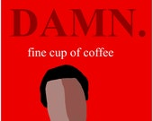 Damn Fine Cup of Coffee Twin Peaks Poster