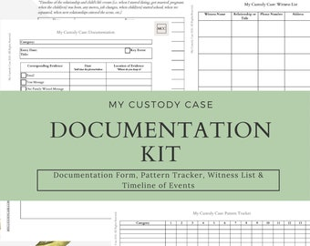 Custody Case Documentation Kit