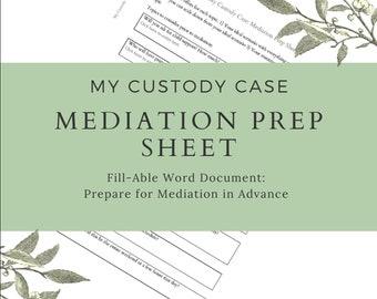 Custody Case Mediation Prep Sheet