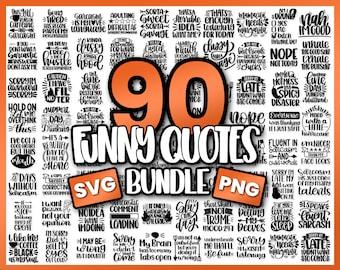 Funny Svg Bundle   Svg files for cricut   Quotes Svg   Sayings Svg