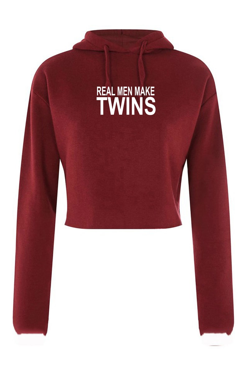 Real Men Make Twins Crop Tops Crop Tops Crop-Tops Hoodie Hood Gift Tumblr Top Fashion Christmas Funny Present for Father Mother of Twins