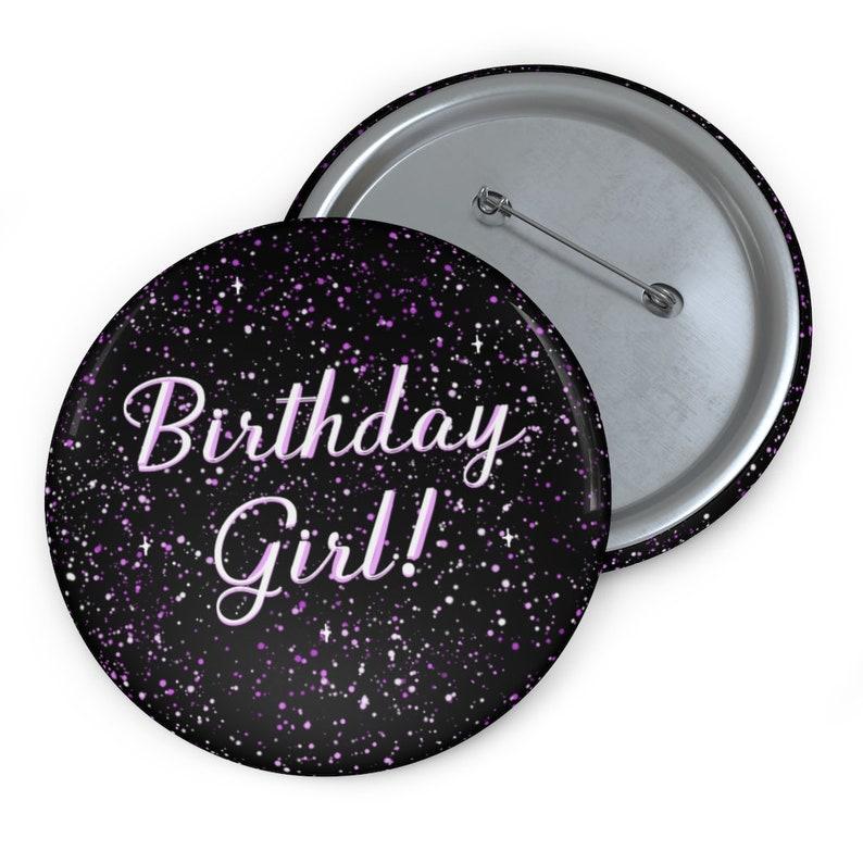 Birthday Girl Pin Pink Birthday Girl Pin Birthday Girl Button