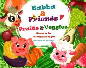 Vegan E-Book Introducing Kids To Animals, Compassion Book for Children, Babba & Friends Plant Based Fruits and Veggies Book
