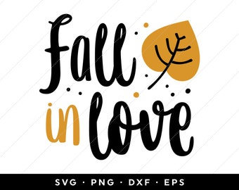 Fall In Love Svg Etsy
