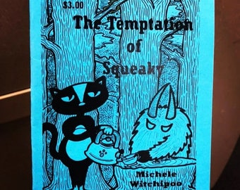 The Temptation of Squeaky Issue One