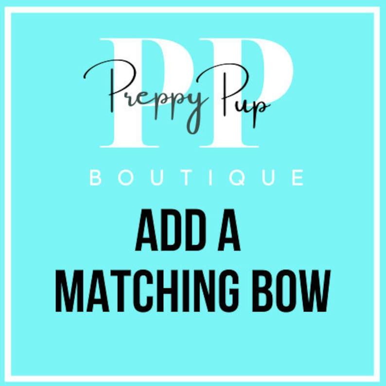Add a MATCHING bow