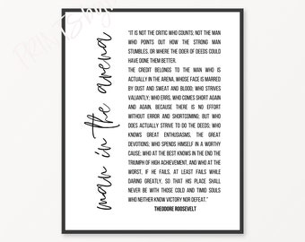 The Man In The Arena Theodore Roosevelt Quote Print Teddy Roosevelt Inspiring Quote, Gifts For Him, Medical Student Gift Empowering Wall Art