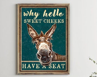 Funny Stitch Why Hello Sweet Cheeks Have A Seat Satin Portrait Poster