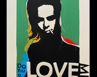 Do You Love Me -  Nick Cave Inspired Limited Edition Silkscreen
