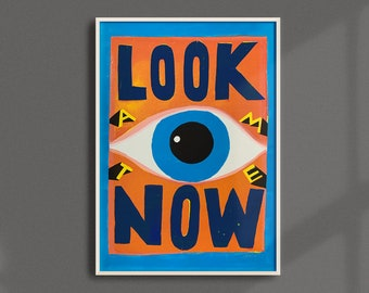 LOOK at me NOW    Limited Edition Poster