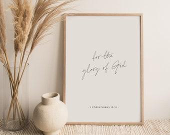 1 Corinthians 10:31, Modern Bible Quote, Encouragement Bible Verse, Christian Office Decor, Minimal Christian Decor, For the Glory of God