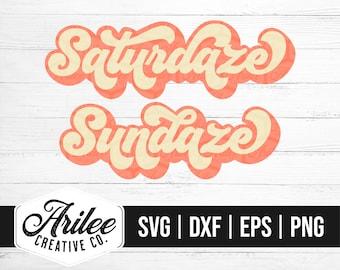 Summer SVG - Saturdaze SVG - Sundaze SVG - Weekend Svg - Sunday Svg - Saturday Svg - Retro Summer Svg - Retro Svg - Vintage Svg