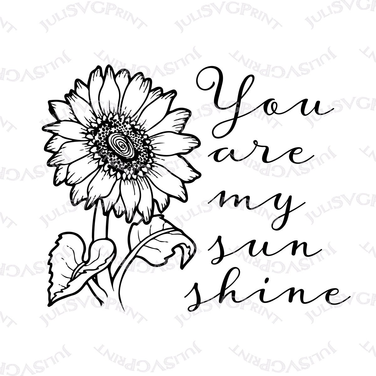 Sunflower Svg You Are My Sunshine Svg Sunflower Clipart Etsy