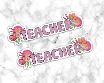 Teachers Sticker, Teachers Decal, Laptop Sticker, Stickers, Cute stickers, gift sticker, Teach Stickers