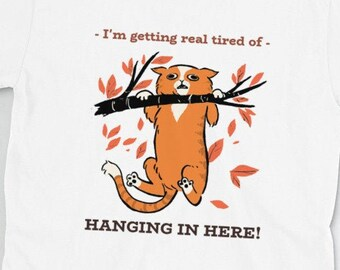 Super Cute Cat Short-Sleeve Unisex T-Shirt - Tired Of Hanging In Here!