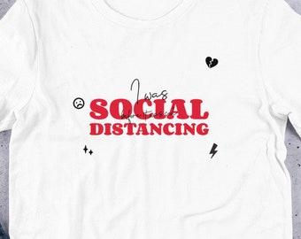 Coronavirus Social Distancing Short-Sleeve Unisex T-Shirt