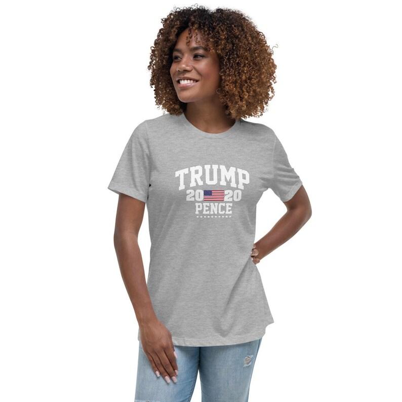 Trump Pence 2020 Women/'s Relaxed T-Shirt