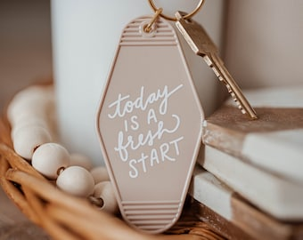 Today is a Fresh Start Motel Keychain, A Positive Affirmation Hotel Key Chain for Women, Cute Keychains for Car Keys
