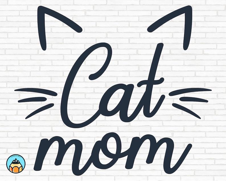Clipart Cat Mama svg Jpg Cat Lover Svg Cat Mom Cat Svg Cat Mom SVG Dxf Fur Mom Png Eps Pdf Commercial use Pet Mom