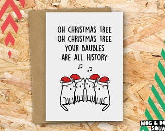Oh Christmas Tree Funny Cat Christmas Card - Funny Cat Card - Christmas Carol From the Cat