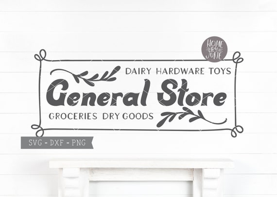 Digital Files Svg Dxf Png General Store Modern Etsy