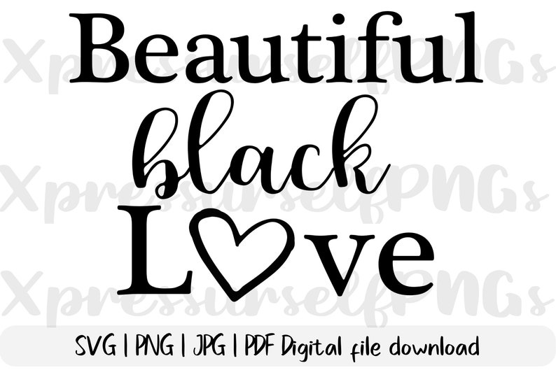 1165+ Black Love Svg for Cricut