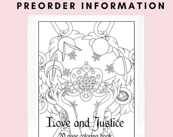 Love and Justice 20 Page Adult Coloring Book *PREORDER*
