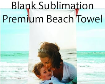 Blank, Sublimation, Premium, Beach, Towel, Super soft Mink Polyester for printing and high absorbing cotton.