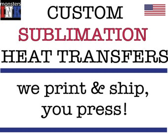 Custom sublimation full color heat transfers at wholesale bulk pricing. ready to press