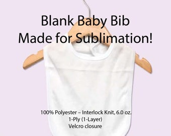 Blank, Baby Bib, 100% Soft Poly, Made for Sublimation