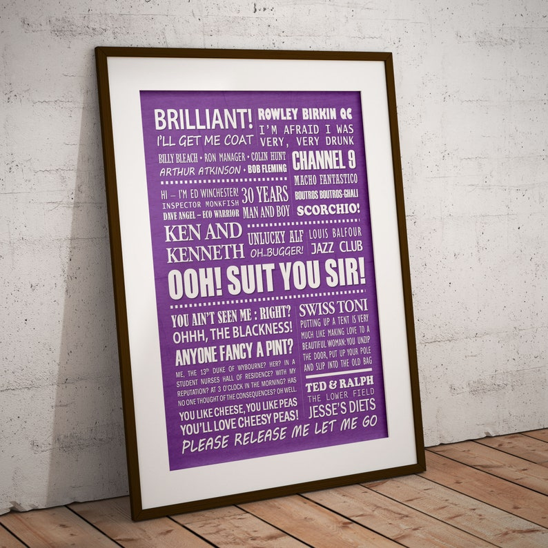 T.V Comedy Graphic Art THE FAST SHOW Typography Print Quotes Poster Available in 8 colours.