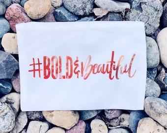 Bold & Beautiful | Cosmetic Bag | Travel Bag
