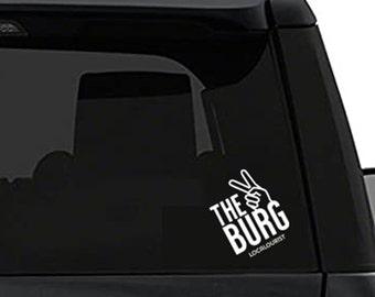 The Burg - Car Window Decal, Custom Window Decal, Vinyl Custom Decal, St. Petersburg, Williamsburg, Harrisburg