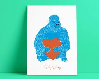 Postcard, stay srong, greeting card, gorilla illustration, party animal, animal illustration, funny animal, heart